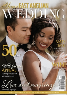 Issue 50 of Your East Anglian Wedding magazine