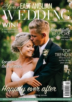 Issue 47 of Your East Anglian Wedding magazine